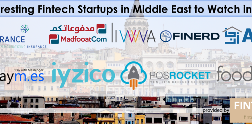 9 Fintech Startups in Middle East to Watch in 2018