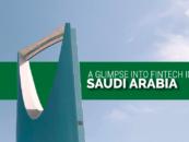 A Glimpse into Fintech in Saudi Arabia