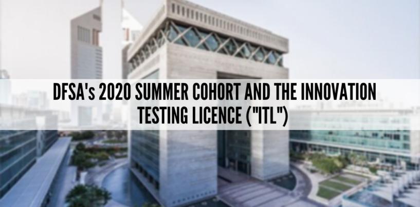 Dubai Welcomes Regulatory Sandbox Applications for Its 2020 Summer Cohort