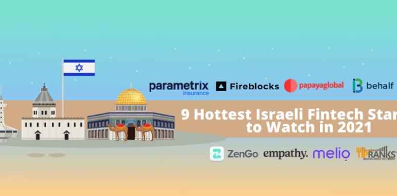9 Israeli Fintech Startups to Watch in 2021