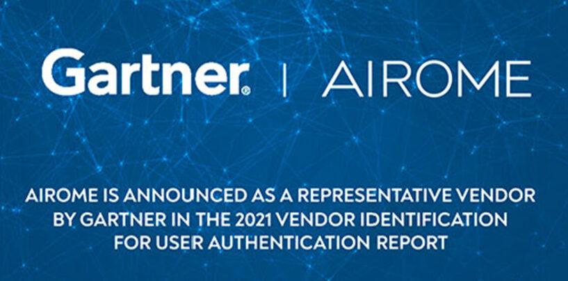 Airome Technologies Recognised as Gartner's User Authentication Market Leader