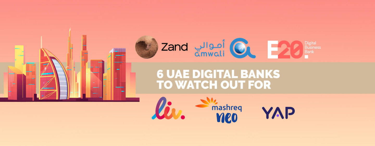 6 UAE Digital Banks to Watch Out For