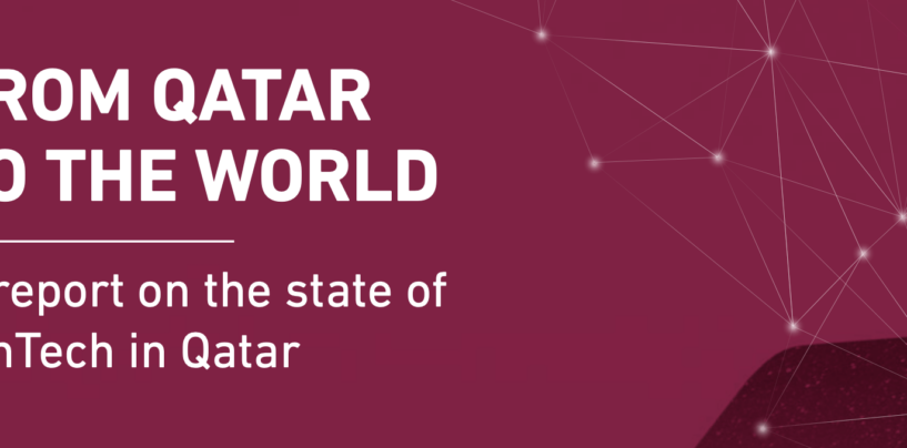 The State of Fintech in Qatar: Report
